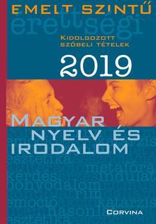 Emelt szintű érettségi - magyar nyelv és irodalom - 2019