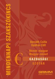 Bernáth Csilla, Gyáfrás Edit - Német-magyar, magyar-német gazdasági szótár