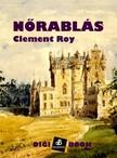 Roy Clement - Nőrablás [eKönyv: epub, mobi]