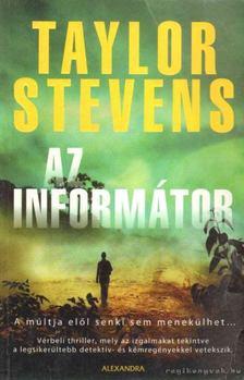 Taylor Stevens - Az informátor [antikvár]