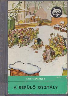 Erich Kästner - A repülő osztály [antikvár]