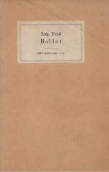 Szép Erno - Ballet [antikvár]