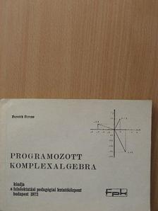 Horváth Ferenc - Programozott komplexalgebra [antikvár]