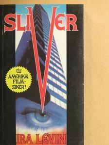 Ira Levin - Sliver [antikvár]
