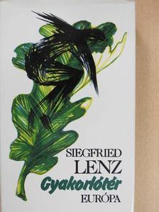 Siegfried Lenz - Gyakorlótér [antikvár]