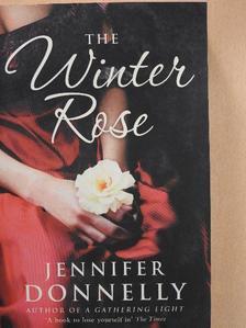 Jennifer Donnelly - The Winter Rose [antikvár]