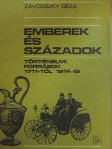 Závodszky Géza - Emberek és századok  [antikvár]