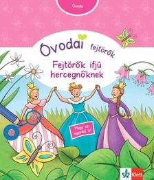 Britta Vorbach - Óvodai fejtörők - Fejtörők ifjú hercegnőknek