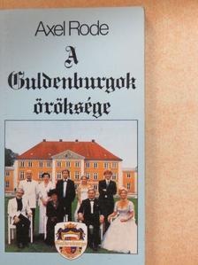 Axel Rode - A Guldenburgok öröksége [antikvár]