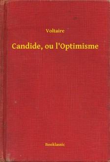 Voltaire - Candide, ou l Optimisme [eKönyv: epub, mobi]