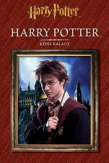.- - Harry Potter - Képes kalauz