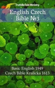 TruthBeTold Ministry, Joern Andre Halseth, Samuel Henry Hooke - English Czech Bible 3 [eKönyv: epub, mobi]