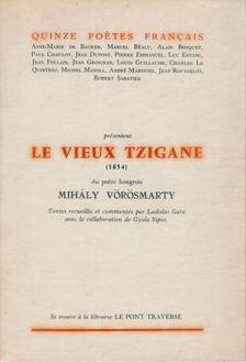 Vörösmarty Mihály - Le vieux tzigane [antikvár]