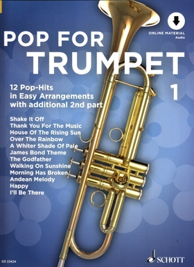 POP FOR TRUMPET 1. 12 POP-HITS IN EASY ARRANGEMENTS WITH ADDITIONAL 2nd PART