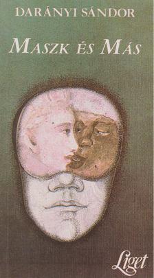 Darányi Sándor - Maszk és más [antikvár]