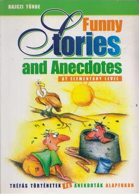 Bajczi Tünde - Funny Stories and Anecdotes at Elementary Level [antikvár]
