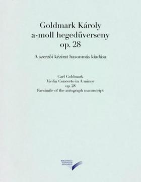 GOLDMARK KÁROLY - A-moll hegegdűverseny op. 28