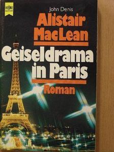 Alistair MacLean - Geiseldrama in Paris [antikvár]
