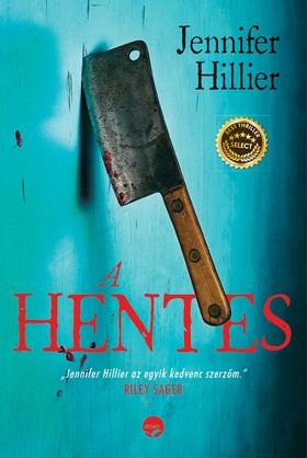 Jennifer Hillier - A hentes [eKönyv: epub, mobi]