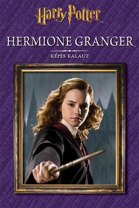 Harry Potter - Hermione Granger - Képes kalauz