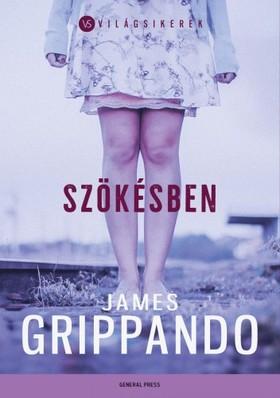 James Grippando - Szökésben [eKönyv: epub, mobi]