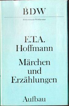 E.T.A. Hoffmann - Märchen und Erzählungen [antikvár]