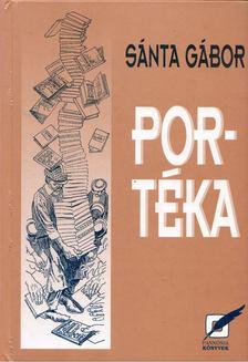 Sánta Gábor - Portéka [antikvár]