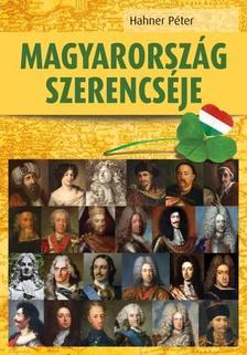 Hahner Péter - Magyarország szerencséje