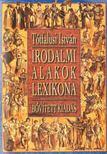 Tótfalusi István - Irodalmi alakok lexikona [antikvár]