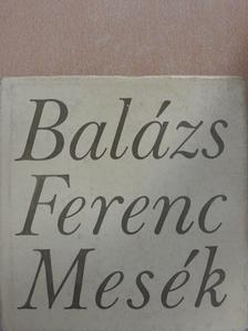 Balázs Ferenc - Mesék [antikvár]