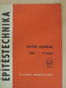 B. Tóth Ferenc - Építéstechnika 1963/11. [antikvár]