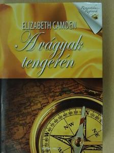 Elizabeth Camden - A vágyak tengerén [antikvár]