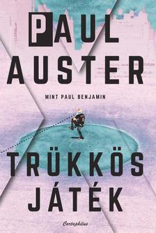 Paul Auster - Trükkös játék