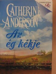 Catherine Anderson - Az ég kékje [antikvár]