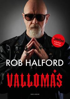 Halford, Rob - Vallomás