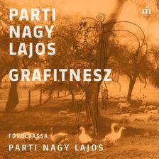 Parti Nagy Lajos - Grafitnesz [eHangoskönyv]