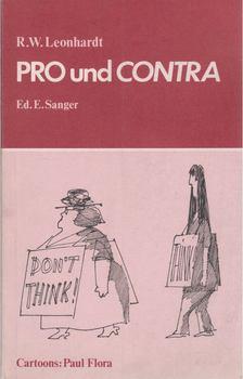 Leonhardt, R. W. - PRO und CONTRA [antikvár]