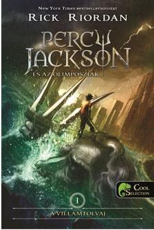 Rick Riordan - Percy Jackson és az olimposziak 1. - A villámtolvaj (ÚJ!) - KEMÉNY BORÍTÓS