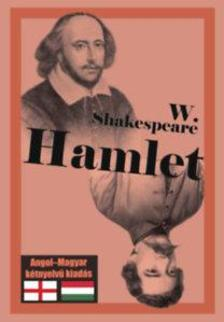 William Shakespeare - Hamlet - Angol-magyar kétnyelvű kiadás
