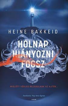 Heine Bakkeid - Holnap hiányozni fogsz