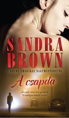 Sandra Brown - A csapda