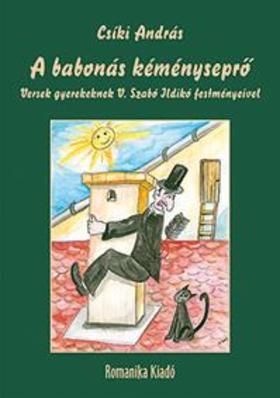 Csíki András - A babonás kéményseprő - Versek gyerekeknek