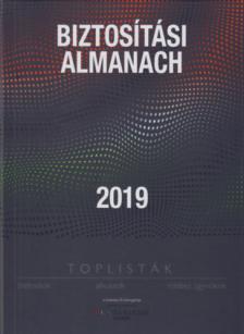 BIZTOSÍTÁSI ALMANACH 2019 - TOPLISTÁK