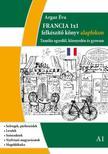 Argaz Éva - Francia 1x1 - felkészítő könyv alapfokon A1