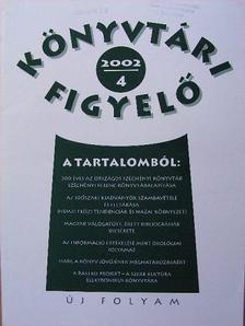 Benediktsson Dániel - Könyvtári Figyelő 2002/1-4 [antikvár]