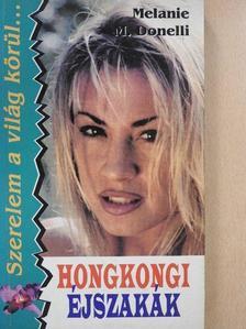 Melanie M. Donelli - Hongkongi éjszakák [antikvár]