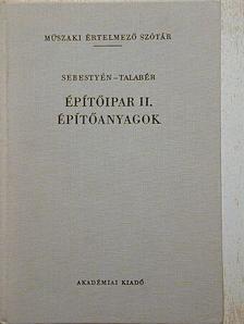 Sebestyén Gyula - Építőipar II. [antikvár]