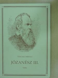 Táncsics Mihály - Józanész III. [antikvár]