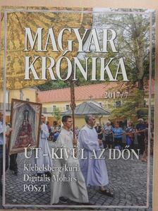 Barta Boglárka - Magyar Krónika 2017. július [antikvár]