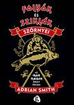 Smith, Adrian - Folyók és sziklák szörnyei: Az Iron Maiden őrült pecása